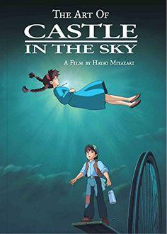The Art of Castle in the Sky de Hayao Miyazaki https://www.amazon.fr/dp/1421582724/ref=cm_sw_r_pi_dp_x_TiGuzbSHV5ZZB