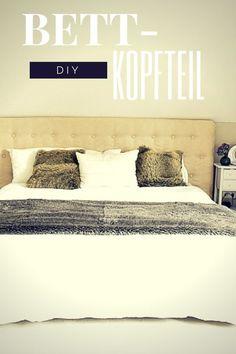 Fesselnd Aufgemöbelt   DIY: Ein Kopfteil Fürs Bett
