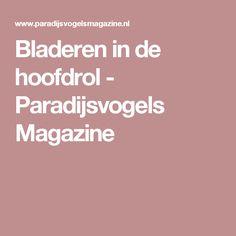 Bladeren in de hoofdrol - Paradijsvogels Magazine