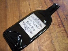 Flattened Wine Bottle - Love the Wine Your WIth