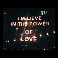 Power of love. The Power Of Love, Neon Lighting, Meant To Be, Believe, Neon Signs, Lights, Instagram Posts, Vogue Spain, Messages