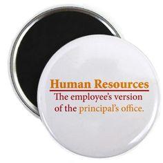 HR humor. So true!
