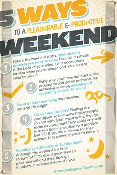 5 Ways to a Pleasurable and Productive Weekend
