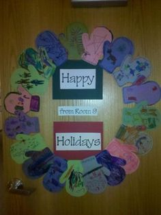 Happy Holidays from Room ___ (mitten wreath for classroom door)