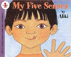My Five Senses (Let's-Read-and-Find-Out Science 1): Aliki: 9780590994491: Amazon.com: Books