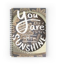 """You Are My Sunshine"" Lettering Design by DinoEndeavors"