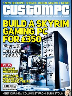 Custom PC is the market leading magazine for computer enthusiasts, hardcore gamers and early adopters. Custom PC is the only magazine to cover enthusiast PC hardware and custom modification in depth.