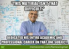 Yeah, A Subject That Required 30 Years Of Study Isn't That Hard