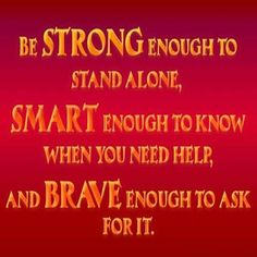 Strong ~ Smart ~ Brave