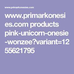 www.primarkonesies.com products pink-unicorn-onesie-wonzee?variant=1255621795