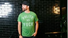 Here at Chive headquarters, it's no secret we take etiquette SUPER seriously.The 'Polite as Fuck' shirt from our friends at Buy me Brunch takes proper manners to the next level. Because above all, you've got to be Polite. As. Fuck. Really, how much clearer can we be?Buy Me Brunch tees are made from a supersoft tri-blend fabric - cut, sewn, and printed in San Francisco, CA.'Polite as Fuck' is available as a mens' t-shirt or a ladies a-line tank. We approve.How Does It FitSlimfit, size up for…