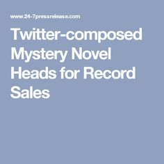 Twitter-composed Mystery Novel Heads for Record Sales
