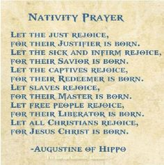 Nativity Prayer by St. Augustine of Hippo Catholic Quotes, Catholic Prayers, Catholic Saints, Advent Prayers, Roman Catholic, Christmas Quotes, Christmas Prayer, Christmas Items, Augustine Of Hippo
