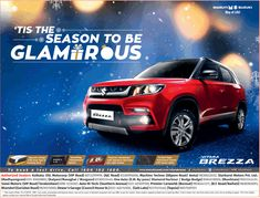 View Maruti Suzuki Vitara Brezza Tis The Season To Be Glamorous Ad newspaper. This Ad is collection of Sample Ad at Advert Gallery. Car Advertising, Ads, Car Banner, Social Media Poster, Tis The Season, Driving Test, Techno, Poster Designs, India