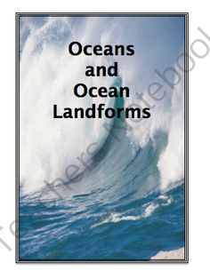 Oceans and Ocean Landforms from Inspire the Love of Learning on TeachersNotebook.com -  (75 pages)  - This unit contains 20 documents to teach about weathering, erosion, deposition, the landforms found on the ocean floor, waves, currents, tides, the shore zone, as well as other important concepts.
