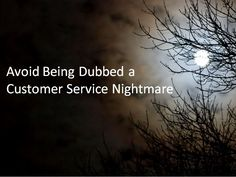 GuildQuality Qtip: 3 Tips to Avoid Being Dubbed a Customer Service Nightmare Excellent Customer Service, Social Media Services, 30 Years, Tips, Counseling