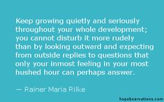 A Quote About Quiet Growth