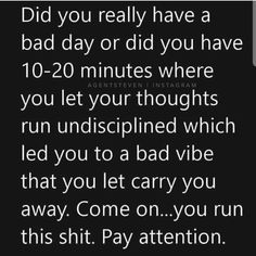 "[IMAGE] If you are having a ""bad day"" think about it this way True Quotes, Great Quotes, Quotes To Live By, Motivational Quotes, Inspirational Quotes, Quotes Positive, Quotes About Bad Days, Bad Day Quotes, Advice Quotes"
