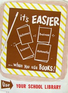 RETRO POSTER - It's Easier ... When You Use Books!, via Flickr.