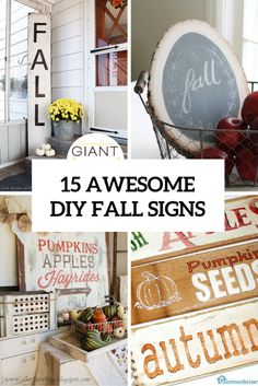 15 Awesome DIY Fall Signs For Indoors And Outdoors Shelterness | Shelterness