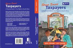 Are you a STREET SMART TAXPAYER? by  Dr Beric Croome: Street Smart Taxpayers: A Practical Guide to Your Rights in South Africa