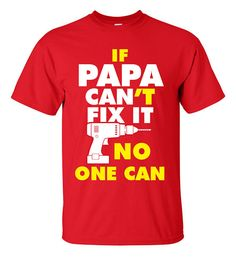 Papa Can Fix It T-Shirt Men's Apparel Custom by ShopLintyCat