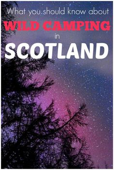 What you should know about Wild Camping in Scotland: Is it legal?   Where you can find some great spots for wild camping   Benefits of wild camping   The practicalities of wild camping in a campervan or motorhome.: