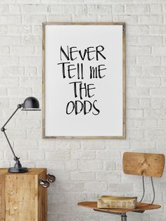 """Han solo poster Han solo quote """"Never tell me the odds"""" Star Wars Qoute Star Wars poster Star Wars Wall art Inspirational quote Printable by mixarthouse on Etsy https://www.etsy.com/listing/245034279/han-solo-poster-han-solo-quote-never"""