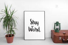 Wall art imprimable  Stay bizarre  impression par ParadigmArt
