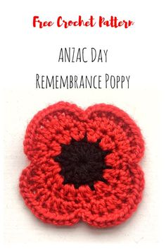 Crochet Flower Patterns Free Remembrance Poppy Crochet Pattern - Easy Crochet Poppy Pattern What you'll need: Black 8 ply Acrylic Yarn Red 8 ply Acrylic Yarn Crochet Hook (or hook size recommended for your yarn) Darning Needle Scissors … Poppy Crochet, Crochet Poppy Free Pattern, Crochet Puff Flower, Crochet Flower Patterns, Cute Crochet, Crochet Motif, Crochet Crafts, Crochet Flowers, Crochet Leaves