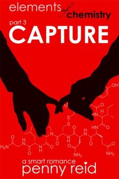 {Review+Giveaway} Elements of Chemistry: Capture by Penny Reid @reidromance @indiesagepromo