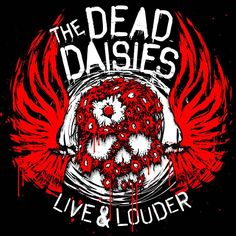 Spitfire Music Group / SPV GmbH => The Dead Daisies release new live album in May!  THE DEAD DAISIES  ***VITAL NEW 'LIVE AND LOUDER' CD / DVD / DOUBLE VINYL / BOXSET RELEASED MAY 19TH ON SPITFIRE MUSIC / SPV***     'LIVE & LOUDER', THE DEAD DAISIES' highly-anticipated live outing, set for release on May 19th 2017 on Spitfire Music / SPV, perfectly captures the awesome vibe of their supreme, sweat drenched, roof-raising live sets, recorded on a heady high at the end of an unbelievable 2016.
