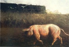 Pig and Train - Jamie Wyeth [son of Andrew Wyeth] 1977 Jamie Wyeth, Andrew Wyeth, Brandywine River, Nc Wyeth, Pig Art, Winslow Homer, Train Art, Artwork Images, Art Database