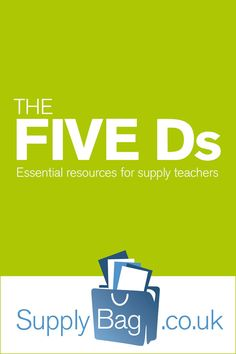 The Five Ds - Five indispensable words for every supply teacher. Free and exclusive e-book when you subscribe to The Supply Teacher e-zine's bi-monthly magazine. Written by me!