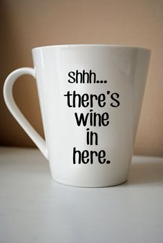 Shhh... There's Wine in Here Ceramic Coffee Cup