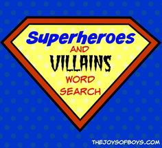 Free Printable (no strings) Superheros and Villains Word Search!