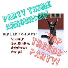 """Thank you for a great party! Theme is """"Top Trends""""! Save the date: MONDAY, FEB 8. 10PM EST/7PM PST. Please spread the word and tag me with your fave closet or listing! Looking for great, clear cover photos, current/future fashions/items! My Host Pick selections will come from a variety of new closets, the party feed, and other 'Ameowzing' Posh closets! :) Host picks will come only from Posh-compliant closets, too, so if you are wondering what that means, please check out my """"OMG"""" listing and…"""