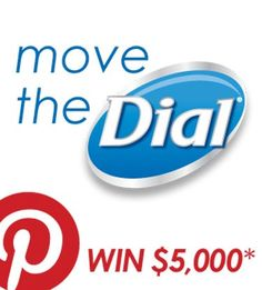 Be sure to repin this 'Move the Dial' logo as your cover photo before you submit your board at facebook.com/dial. *Winner`s charitable cause will receive a $5,000 donation. Must meet eligibility requirements. See official rules at www.facebook.com/dial