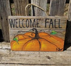 Welcome Fall reclaimed wood / old fence/ pallets hand painted pumpkin painting on wood pallets hand painted by Bill Miller of Miller's Art - Modern Design Fall Canvas Painting, Autumn Painting, Pallet Painting, Pallet Art, Painting On Wood, Pumpkin Painting, Fall Pallet Signs, Fall Paintings, Wooden Pumpkins