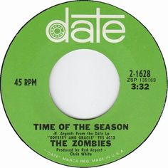 45cat - The Zombies - Time Of The Season / Friends Of Mine - Date - USA - 2-1628
