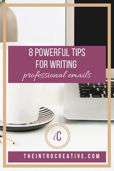 8 Powerful Tips for Writing Professional Emails