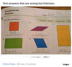 34 hilarious kids test answers that are wrong and totally brilliant at the same time. in funny Funny Exam Answers, Funniest Kid Test Answers, Kids Test Answers, Math Answers, Homework Humor, Funny Kids Homework, Clever Kids, Funny Quotes, Funny Memes