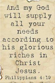 Philippians 4:19. His grace is sufficient.