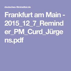 Frankfurt am Main - 2015_12_7_Reminder_PM_Curd_Jürgens.pdf
