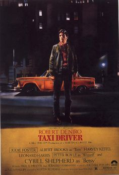 Taxi Driver, 1976, directed by Martin Scorsese