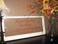 Decorative Window Decal A girl should be two things by GypsyAlley, $75.00