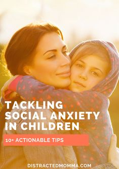 Discover how to tackle social anxiety in children.