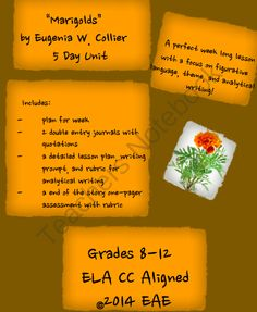 Marigolds by Eugenia W. Collier 5 Day Unit from Mrs.EAE on TeachersNotebook.com -  (15 pages)  - Marigolds by Eugenia W. Collier 5 Day Unit Plan with Analytical Writing and Figurative Language Work