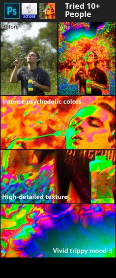 colorful, psychedelic, trippy, vivid This Photoshop  CS4  action will turn your ordinary photo into a  vivid psychedelic triply artwork. You can use such art in a party flyer, it can be used as a background of a poster or a part of some more complex illustration.   Now lets focus on how it works. First of all for the best result you need a relatively big photograph – 2000×3000px approximately. This action will work with other sizes too, but the outcome might be unexpected. The mo...