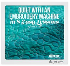 Shop for Embroidery Machine Quilting in 8 Easy Lessons by Designs in Machine Embroidery and many more embroidery software & collections at Ann The Gran Machine Embroidery Quilts, Machine Quilting Patterns, Embroidery Software, Embroidery Techniques, Machine Embroidery Designs, Quilt Patterns, Embroidery Books, Embroidery Ideas, Hand Embroidery